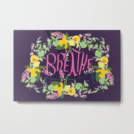 Floral Inspirational Quote Illustrated Print Metal Print