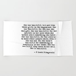 She was beautiful - Fitzgerald quote Beach Towel