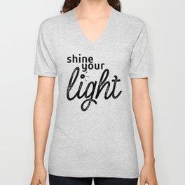 Shine Your Light Unisex V-Neck
