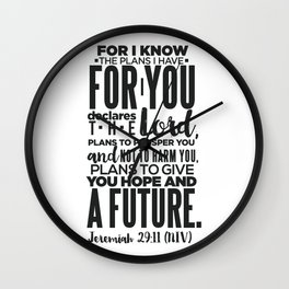 HIS PLANS FOR ME B/W Wall Clock