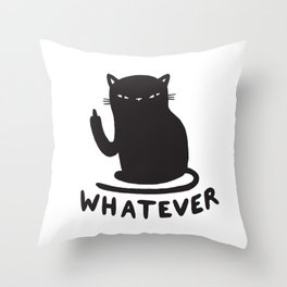 Whatever cat Throw Pillow