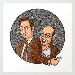 Hey Everybody! It's Bob and David! Art Print