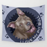 pit bull Wall Tapestries featuring I ❤ My Pit Bull by Nik Ribble
