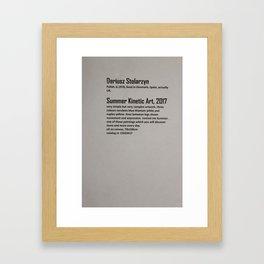 Dariusz Stolarzyn Summer Kinetic Art 2017 Description Framed Art Print