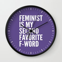 Feminist is My Second Favorite F-Word (Ultra Violet) Wall Clock