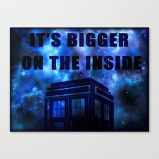 It's Bigger On The Inside Canvas Print
