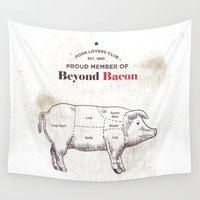 bacon Wall Tapestries featuring Beyond Bacon by 83 Oranges™