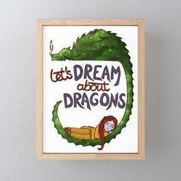 Let's Dream About Dragons Framed Mini Art Print