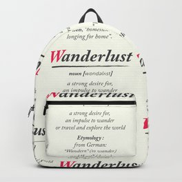 Wanderlust, dictionary definition, word meaning, travel the world, go on adventures Backpack