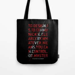 To Design by Milton Glaser Tote Bag