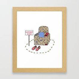Comfort Zone humor. Framed Art Print