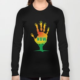 Stop Now Long Sleeve T-shirt