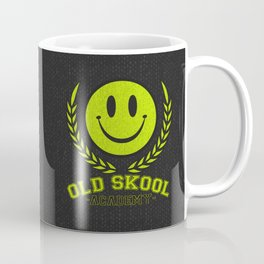 Old Skool Academy Rave Quote Coffee Mug