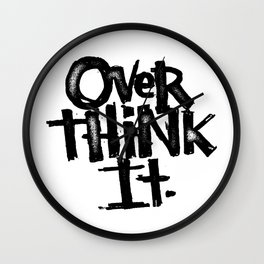 over think it. Wall Clock