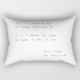 You will never be able to escape from your heart. Rectangular Pillow