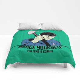 Pon Farr Is Coming Comforters