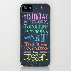 Today is a Gift iPhone (5, 5s) Slim Case