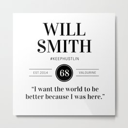 36   |  Will Smith Quotes | 190905 Metal Print