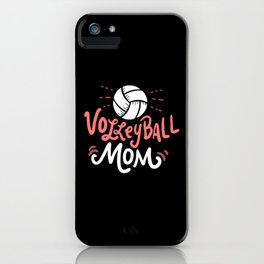 Volleyball Mom. - Gift iPhone Case