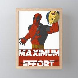 Maximum Effort Framed Mini Art Print