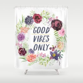 Wreath Good Vibes Only with purple flowers Shower Curtain