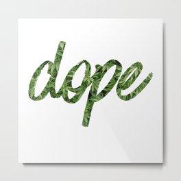 Dope Script Weed Metal Print