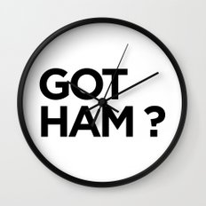 GOT HAM? Wall Clock