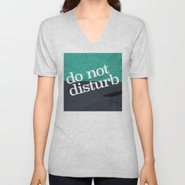 Do Not Disturb Unisex V-Neck