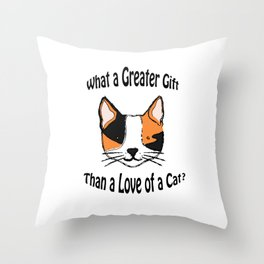 Cats my Gift Throw Pillow