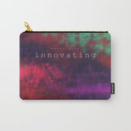 Never Stop Innovating  Carry-All Pouch