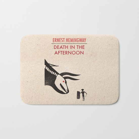 Death in the afternoon Bath Mat