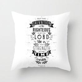 Psalm 37:39 Throw Pillow