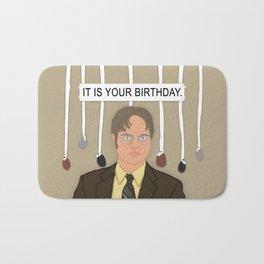 IT IS YOUR BIRTHDAY. Bath Mat