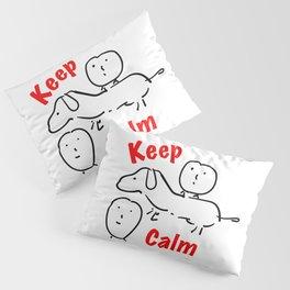 Keep Calm Pillow Sham