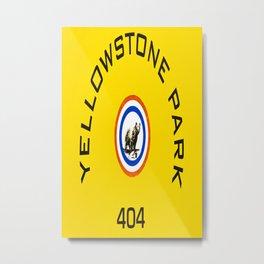 Yellowstone National Park Bear Sign Print Metal Print