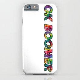 Ok Boomer iPhone Case