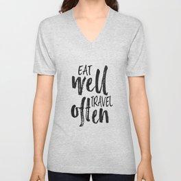 PRINTABLE Art,Eat Well Travel Often,Inspirational Quote,Motivational Print,Travel poster Unisex V-Neck