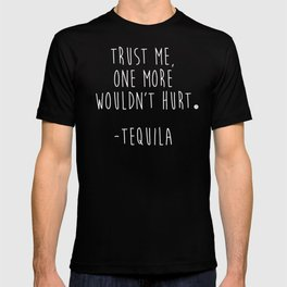 Trust Me - TEQUILA T-shirt