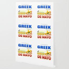 Proudly Greek Except On Cinco De Mayo Wallpaper