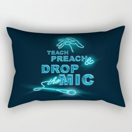 Teach Preach & Drop the Mic Rectangular Pillow
