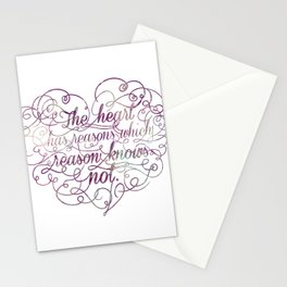 The heart has reasons which reason knows not Stationery Cards