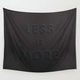 LESS IS MORE Wall Tapestry