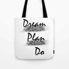 """Dream..Plan..Do"" Tote Bag"
