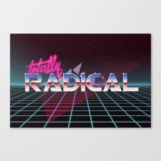Totally Radical! Canvas Print