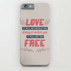 Love Will Set You Free iPhone 6s Slim Case