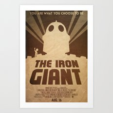 Choose Who You Are - Iron Giant Poster Art Print