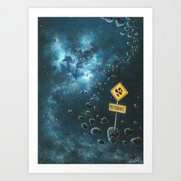 Be Careful On The Galactic Roads Art Print