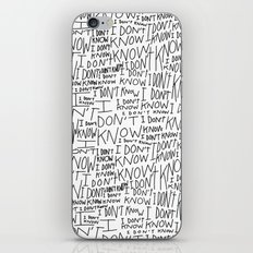 I Don't Know iPhone & iPod Skin