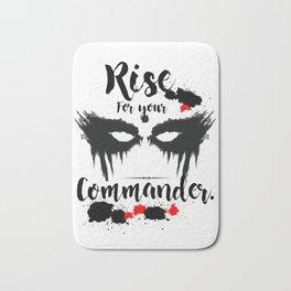Rise For Your Commander Bath Mat
