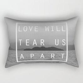 Love will tear us apart Rectangular Pillow